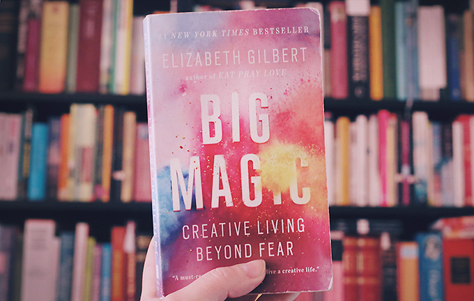 Thoughts on 'Big Magic'